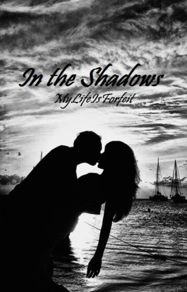 In the Shadows ~ zayn au ~ Completed ✅