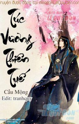 Đọc truyện [Full] Túc Vương Thiên Tuế - Cầu Mộng