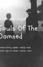 Souls Of The Damned by Didi_Girl