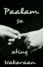 Paalam sa ating Nakaraan by jackysophia