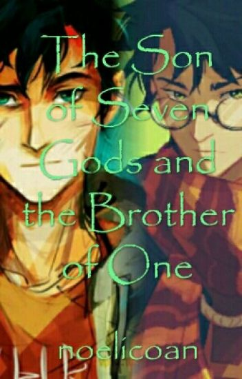 The Son of Seven Gods and Brother of One