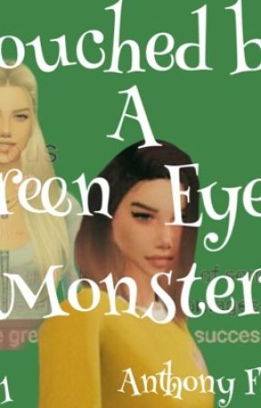 Touched By A Green Eyed Monster: Diaries of Indigo by anthony_fisherr