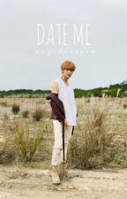 date me // yangyang ft. jaemin [completed√ ] by psychotagon