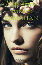Magnificent Century:ESMAHAN by quinnbriardolan
