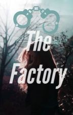 The Factory by theblondetwin