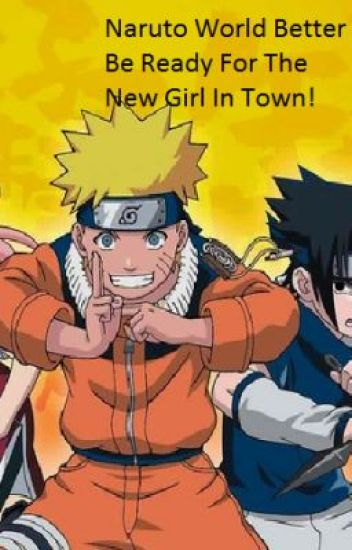Naruto World Better Be Ready For The New Girl In Town