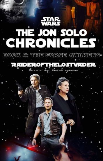 The Jon Solo Chronicles Book 4: The Force Awakens