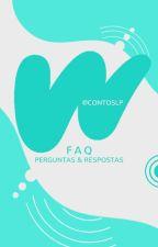 FAQ: Perguntas & Respostas | Contos LP by ContosLP