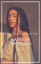 Random Thoughts by isioma___