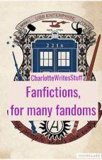 Fanfictions for many fandoms by CharlotteWritesStuff
