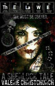 The Lawe {A Sherlock Tale} by -GrandLarceny-