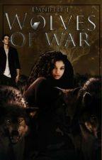 Wolves Of War by xXHeyWheresPerryXx