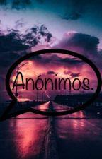 Anonimos by MeyGuicas