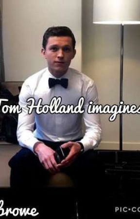 Tom Holland~Imagines  by EbrowE