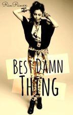 Best Damn Thing [ONE-SHOT] by RinRinxx