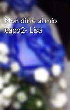 Non dirlo al mio capo2- Lisa by LadySwing1