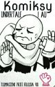 Komiksy z Undertale i AU :3 (Wznowione :D) by Szeszuja