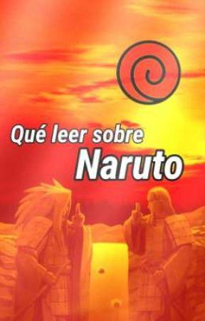 Qué Leer Sobre ¿Naruto?  by PeNusErecTusxd