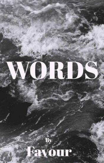 ••*Words*