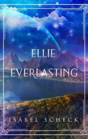 Ellie, Everlasting (Sample)  by Stormwolfwriters