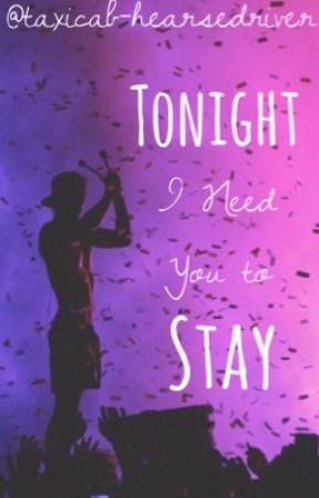 Tonight I Need You to Stay - *Chapter 11: Karaoke & Carpool* - Wattpad