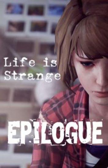 Life is Strange | Epilogue
