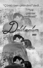 DELİKANLIM by yas_mi_na