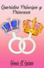 Queridos Príncipe y Princesa... by Genesita0000
