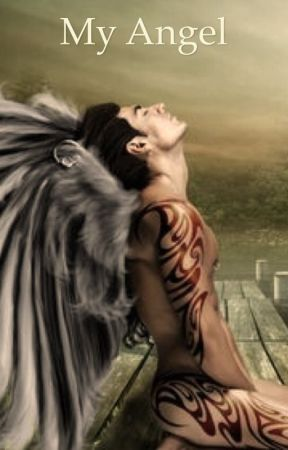 My Angel  by liveyourlife1926