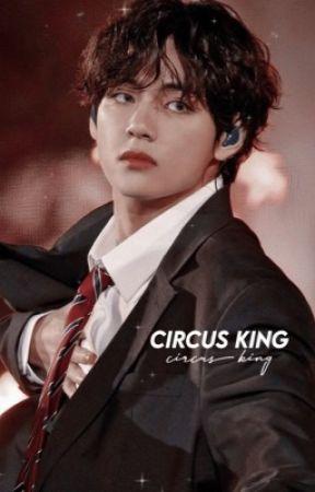 ❁ CIRCUS KING。jigguk by OOVOGGUK