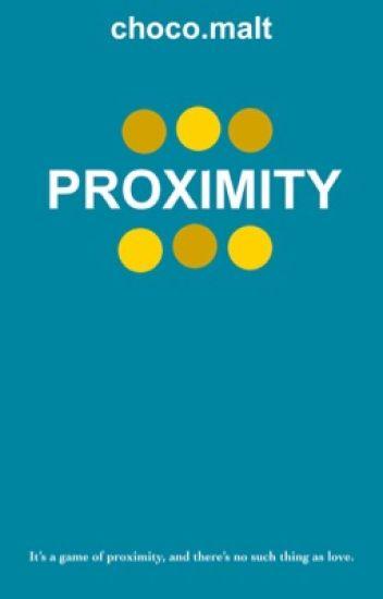 Proximity [BxB]