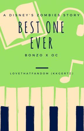 Best One Ever [Bonzo X OC] (Disney's ZOMBIES) by lovethatfandom