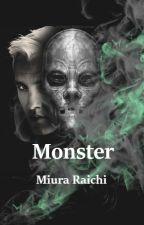Monster by MiuraRaichi
