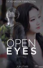 open eyes ; yeinkook by jukutari