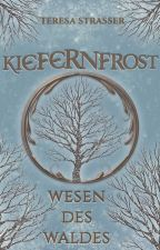 Waldwesen - Kiefernfrost by TeresaStrasser