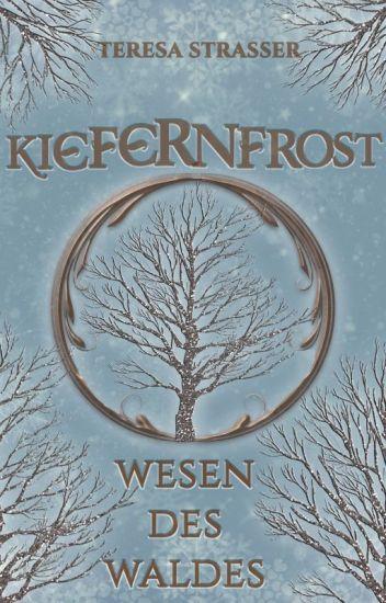 Waldwesen - Kiefernfrost