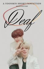 Deaf | BTS Short Fanfiction | Yoonmin by beigedecore