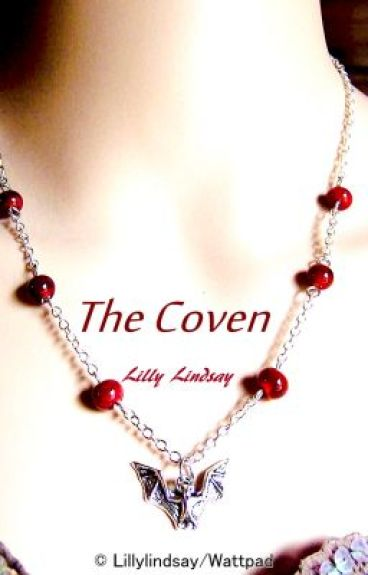 The Coven by LillyLindsay