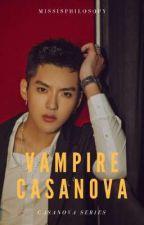 CS 4: Vampire Casanova by MissIsPhilosopy