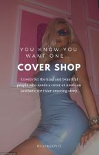 Cover Shop OPEN by VictoriaKellam