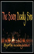 The Seven Deadly Sins  by Dr-readingaddict