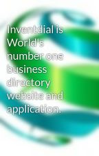 Inventdial is World's number one business directory website and application. by inventdial
