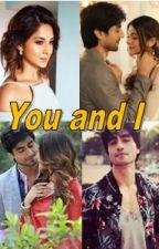You and I | AdiYa ff| by AdiYa_Life