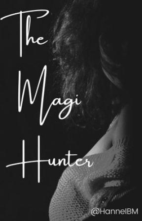 The Magi Hunter (Editing)  by HanneIBM
