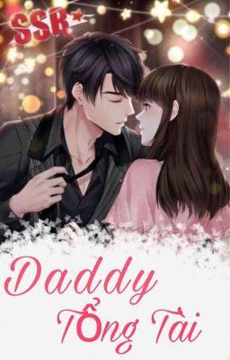 Daddy Tổng Tài ( p1) - Tịch Bảo Nhi