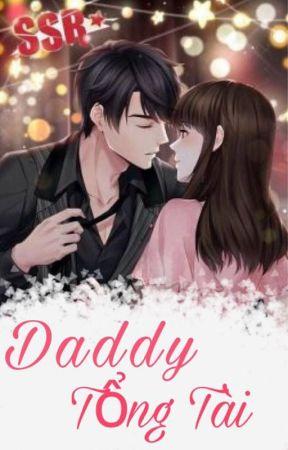 Daddy Tổng Tài  - Tịch Bảo Nhi by thuthao52