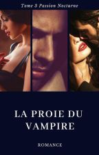 La proie du vampire by Lamiss141