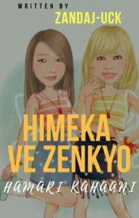 Zenkyo Ve Himeka by ZanDaJ-Uck
