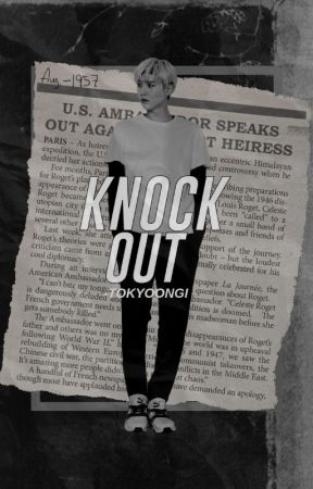 KNOCK OUT || MIN YOONGI by -TOKYOONGI