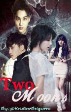 two moons(exo fanfic) by teeeeyyyn